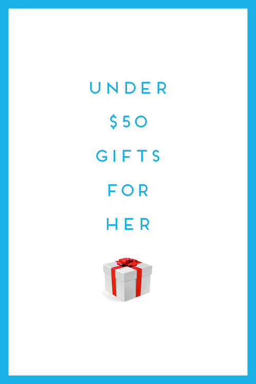 under $50 gifts for her